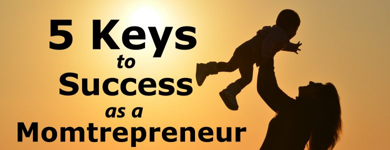 success as a momtrepreneur