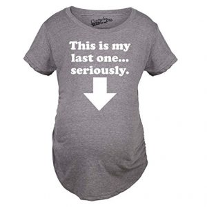 This is my last one funny pregnancy shirt